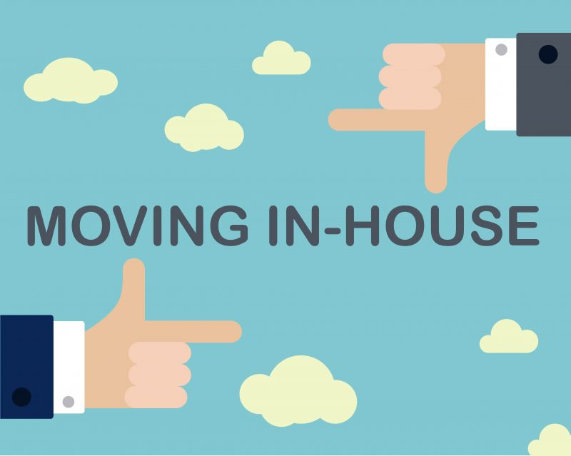 Things to consider when moving In-house